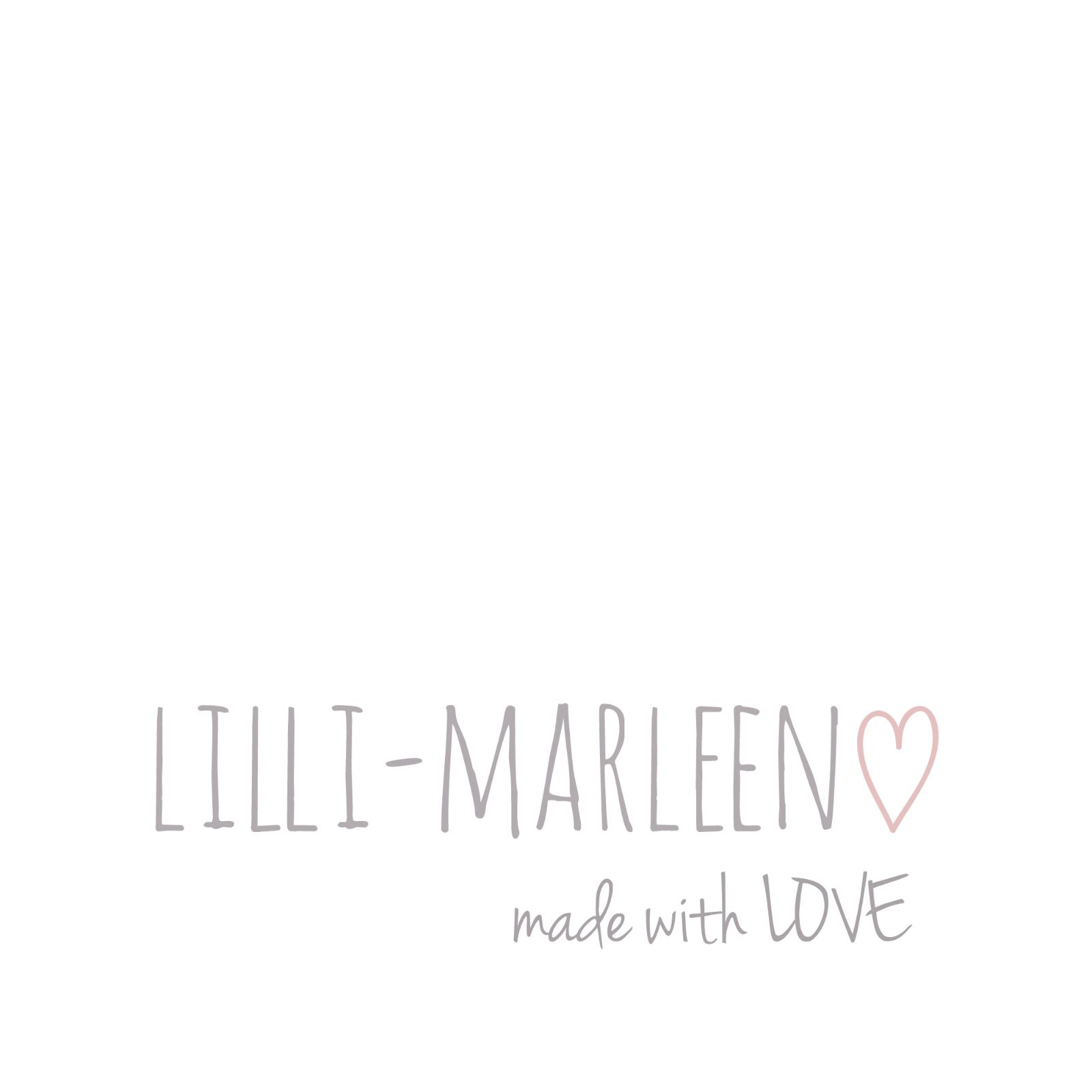 Lilli-Marleen. handmade with LOVE